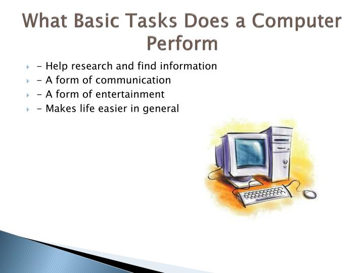 What Basic Tasks Does a Computer Perform