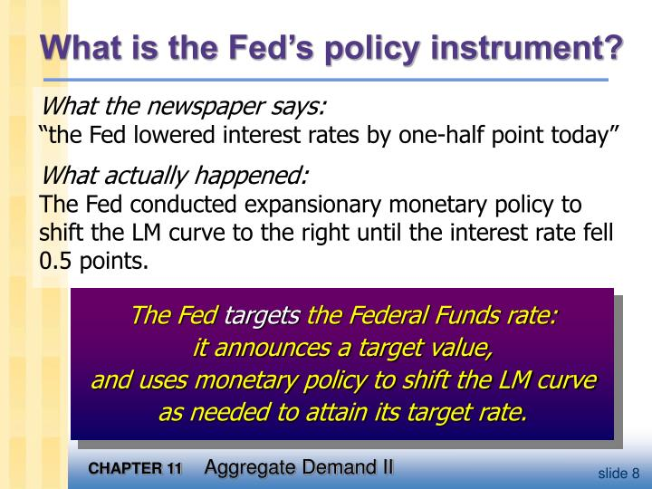 What is the Fed's policy instrument?