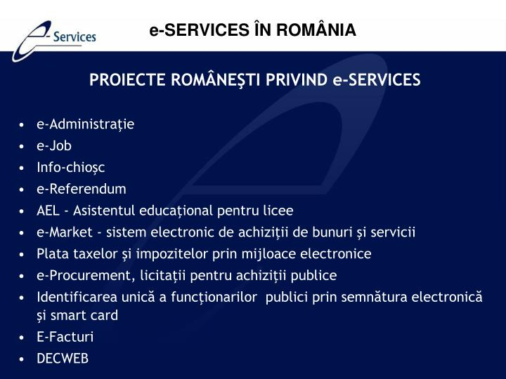 PROIECTE ROMÂNEŞTI PRIVIND e-SERVICES