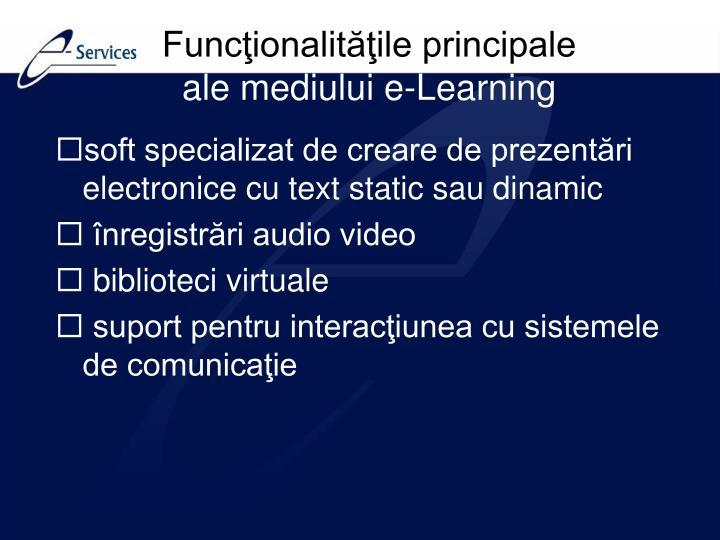 Funcţionalităţile principale