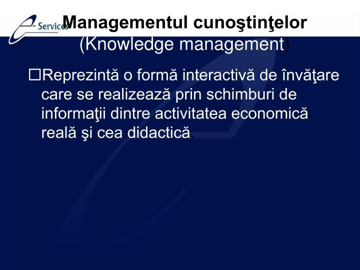 Managementul cunoştinţelor