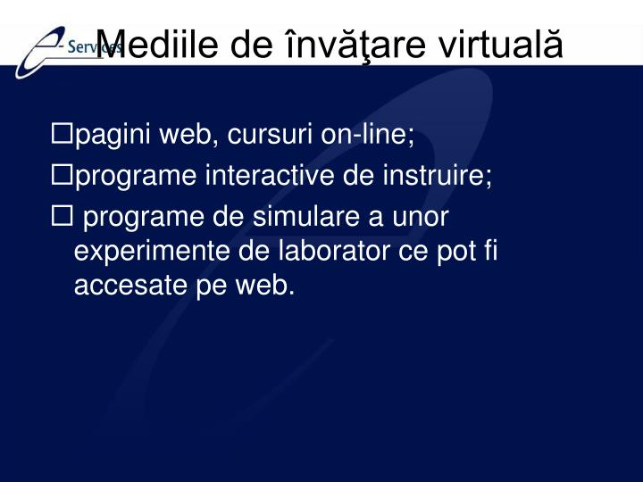 Mediile de învăţare virtuală