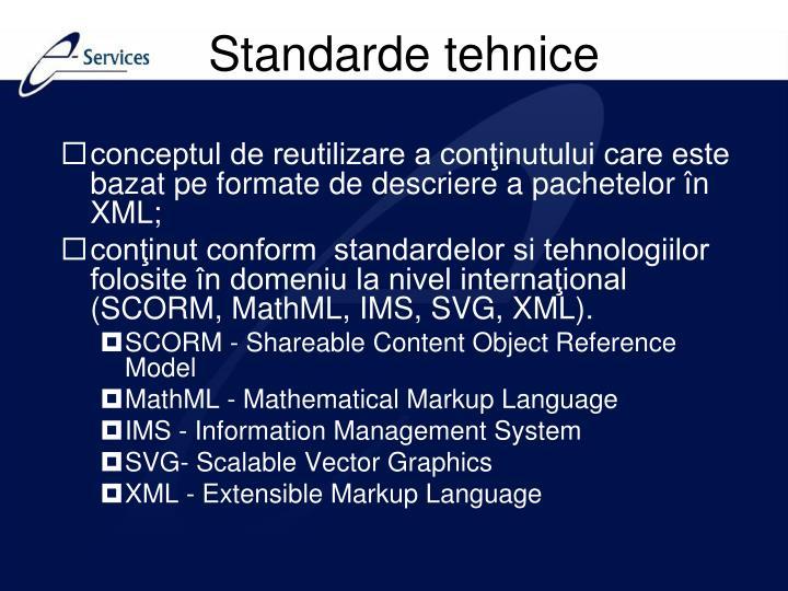 conceptul de reutilizare a conţinutului care este bazat pe formate de descriere a pachetelor în XML;