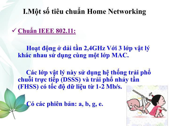 I.Một số tiêu chuẩn Home Networking