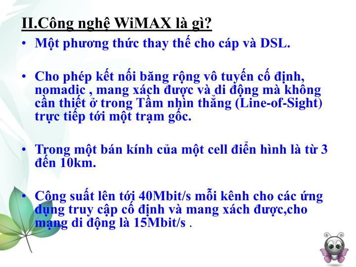 II.Công nghệ WiMAX là gì?