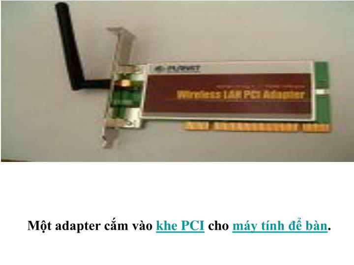 Một adapter cắm vào