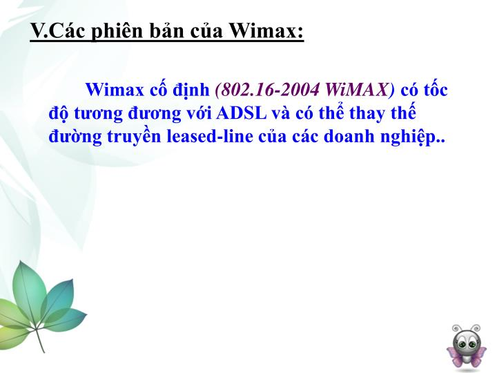 V.Các phiên bản của Wimax: