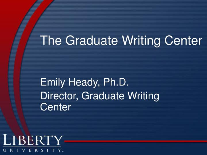 The graduate writing center