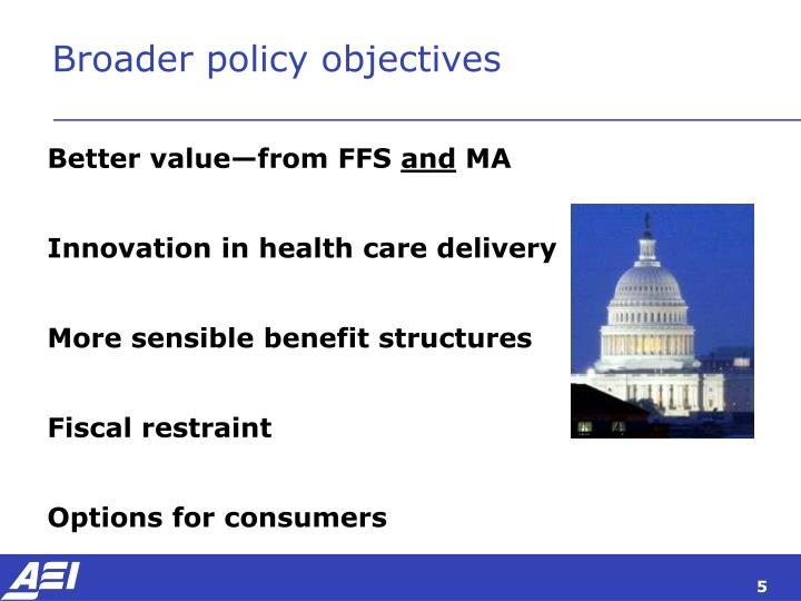 Broader policy objectives