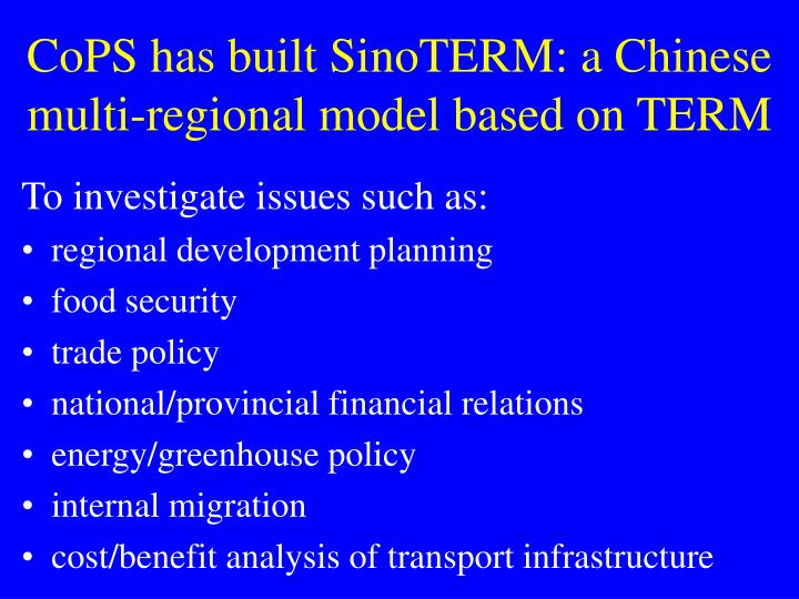 CoPS has built SinoTERM: a Chinese multi-regional model based on TERM