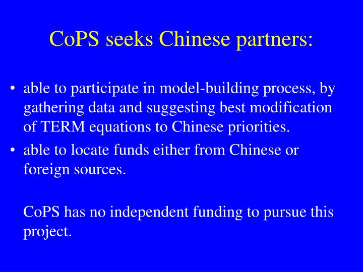 CoPS seeks Chinese partners:
