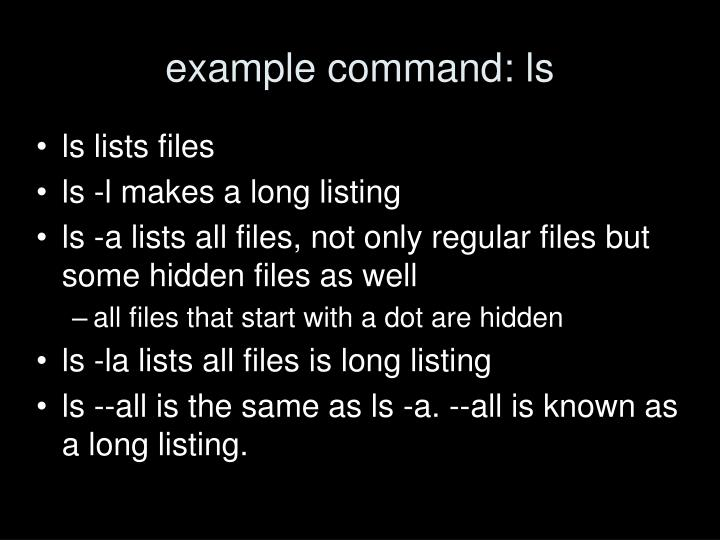 example command: ls