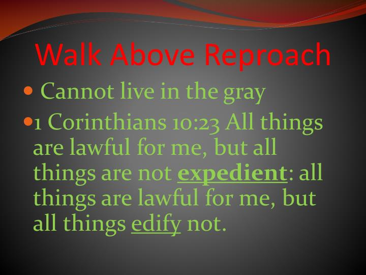 Walk Above Reproach
