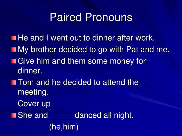 Paired Pronouns
