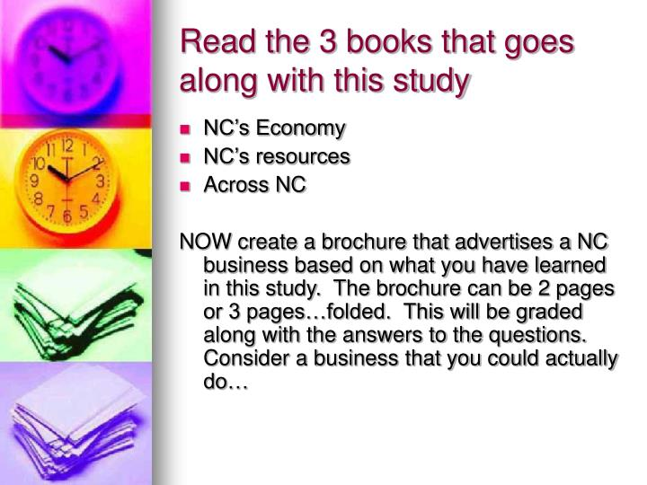 Read the 3 books that goes along with this study