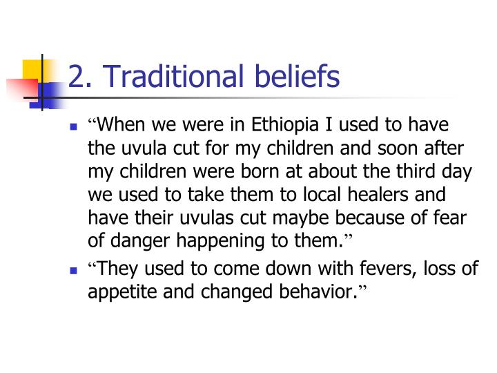 2. Traditional beliefs