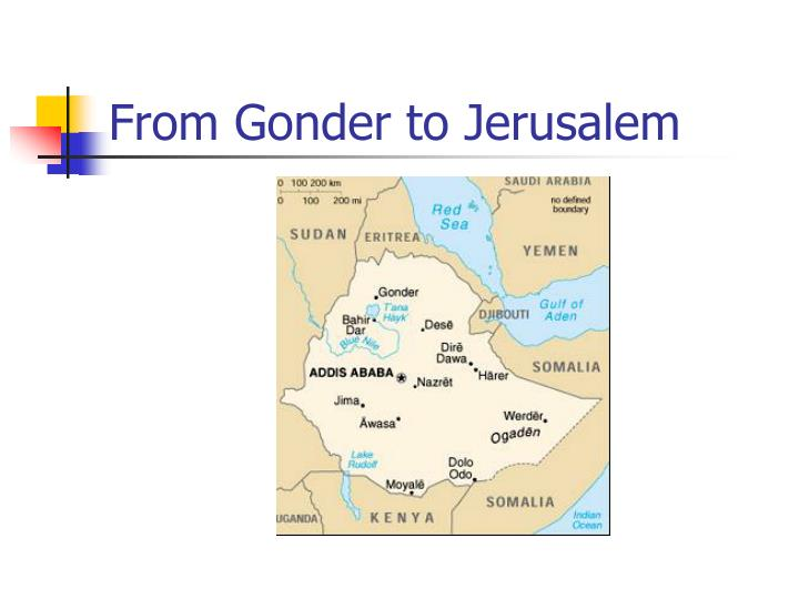 From Gonder to Jerusalem