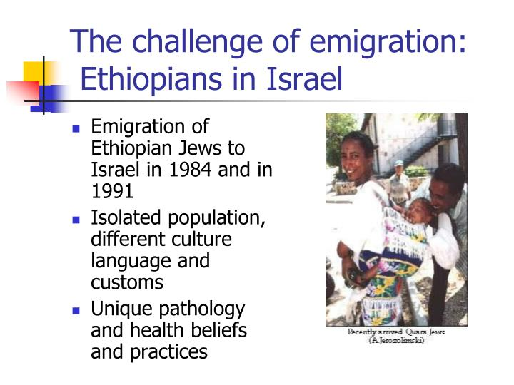 The challenge of emigration ethiopians in israel