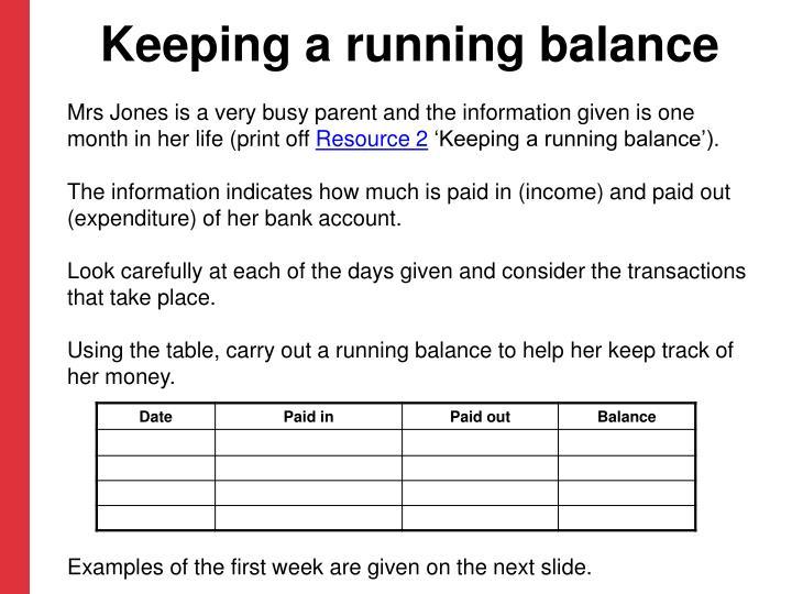 Keeping a running balance