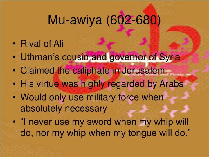 Mu-awiya (602-680)