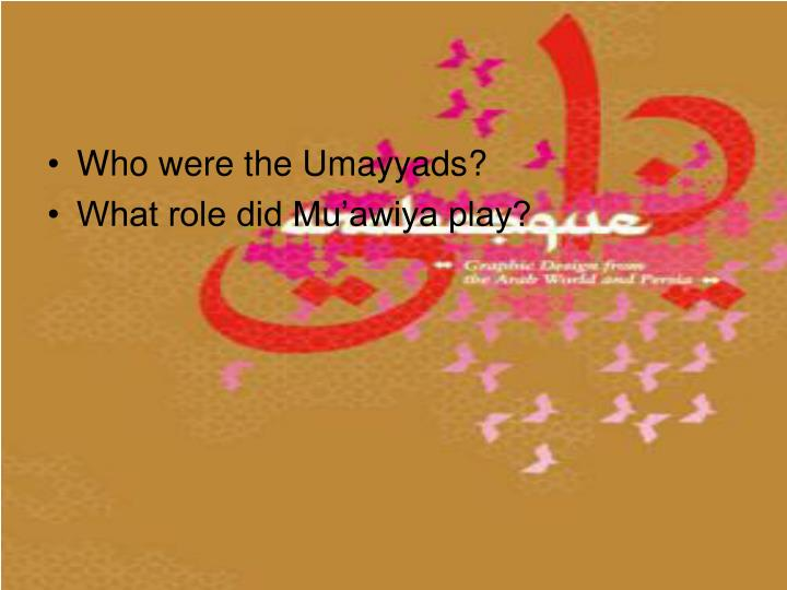 Who were the Umayyads?