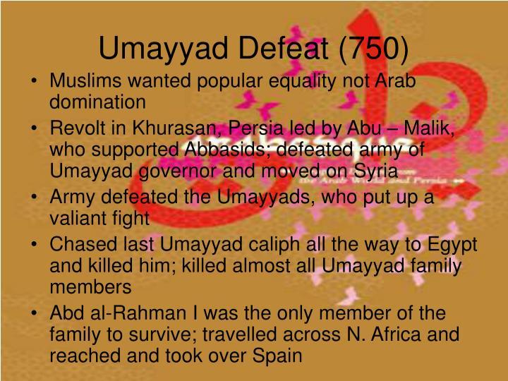Umayyad Defeat (750)