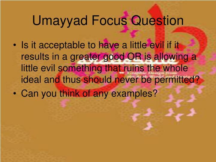 Umayyad Focus Question