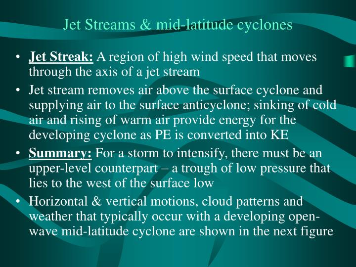 Jet Streams & mid-latitude cyclones