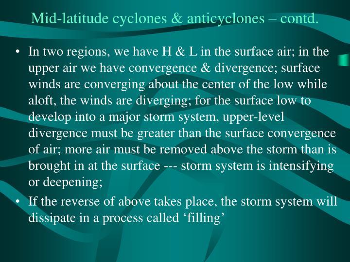Mid-latitude cyclones & anticyclones – contd.