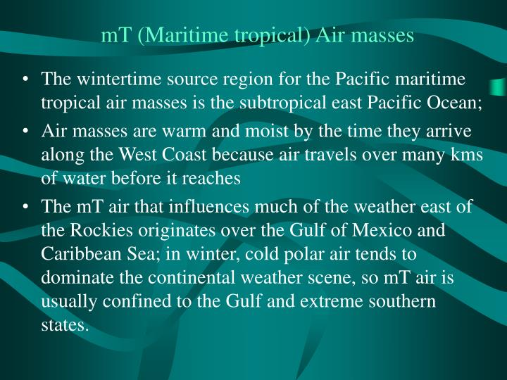 mT (Maritime tropical) Air masses