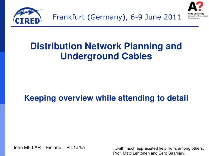 Distribution Network Planning and Underground Cables