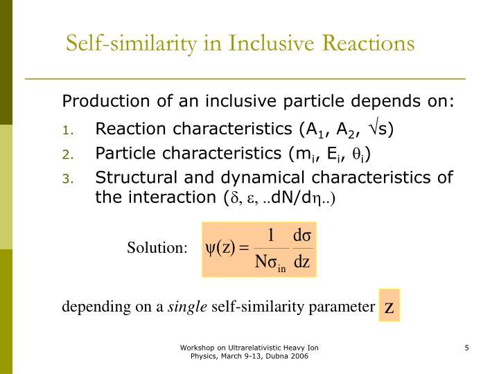 Self-similarity in Inclusive