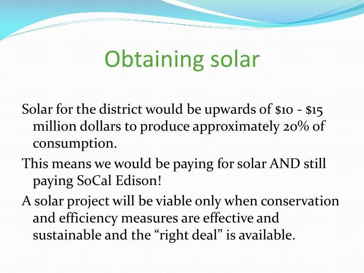 Obtaining solar