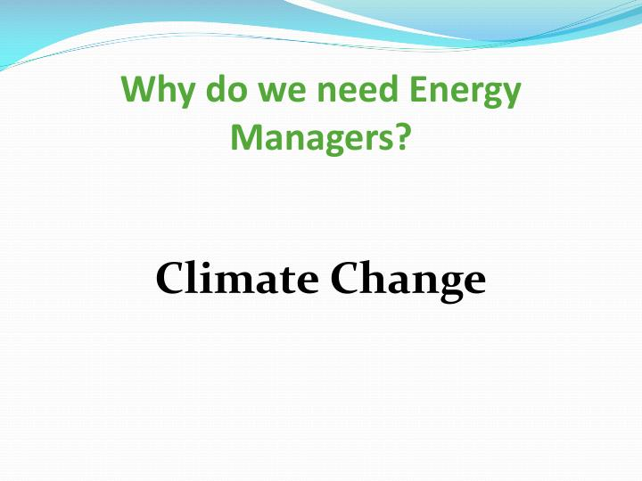 Why do we need Energy Managers?