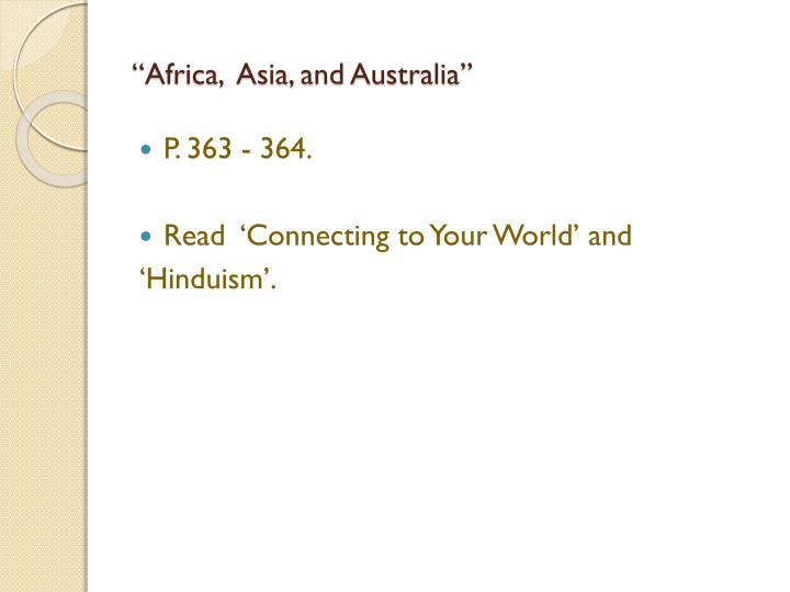 """Africa,  Asia, and Australia"""