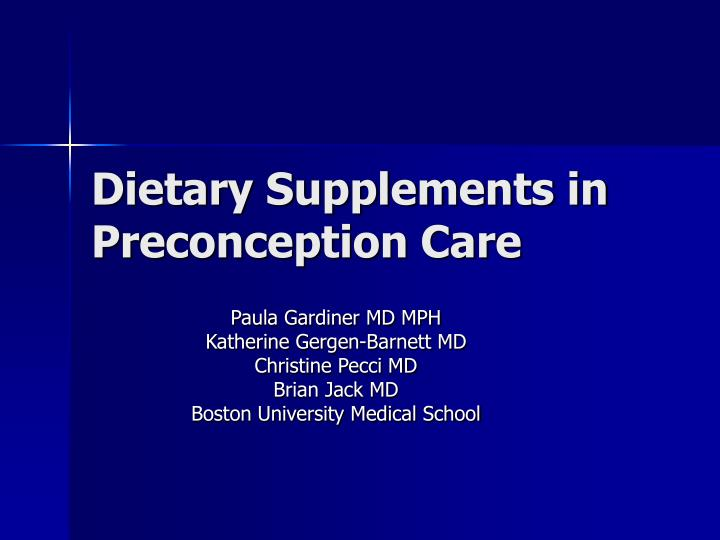 Dietary supplements in preconception care
