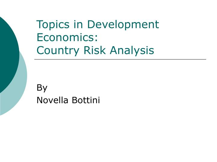 topics in development economics country risk analysis