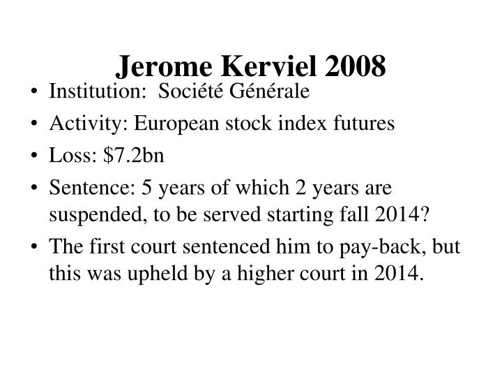 Jerome Kerviel 2008