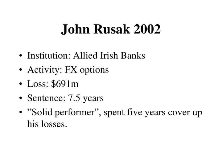 John Rusak 2002