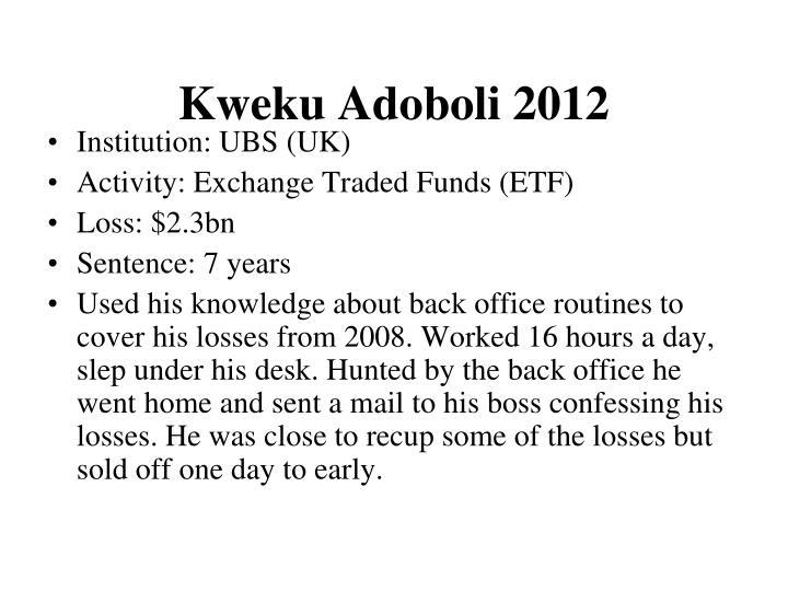 Kweku Adoboli 2012