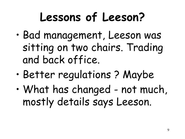 Lessons of Leeson?