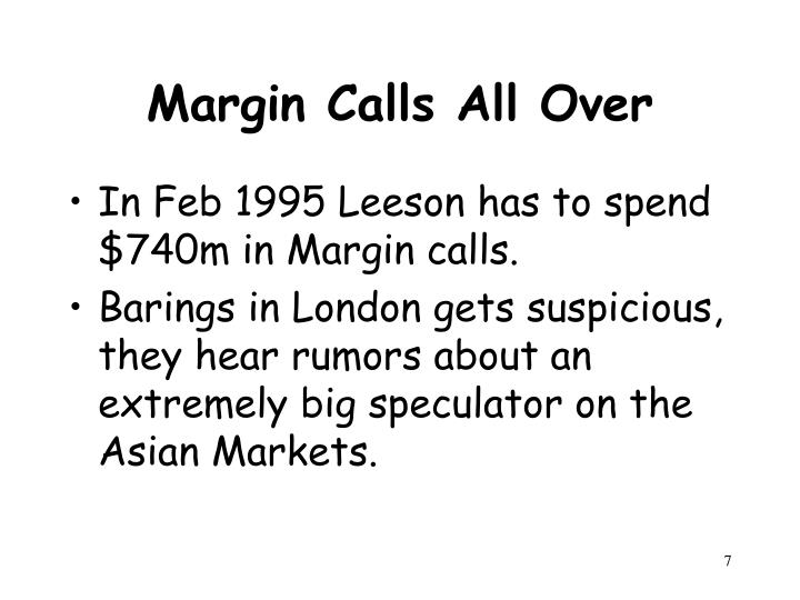 Margin Calls All Over