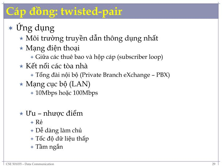 Cáp đồng: twisted-pair