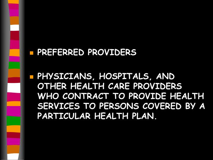 PREFERRED PROVIDERS