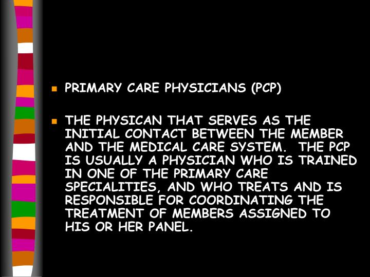 PRIMARY CARE PHYSICIANS (PCP)