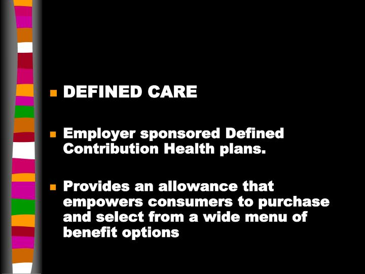 DEFINED CARE