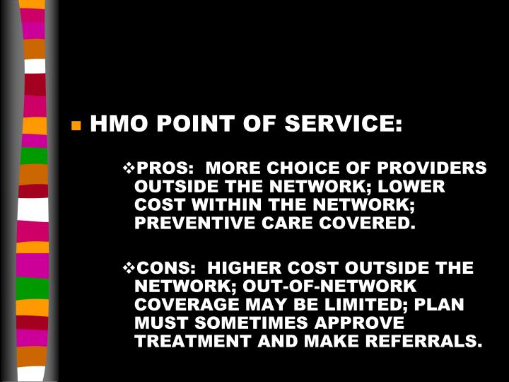 HMO POINT OF SERVICE: