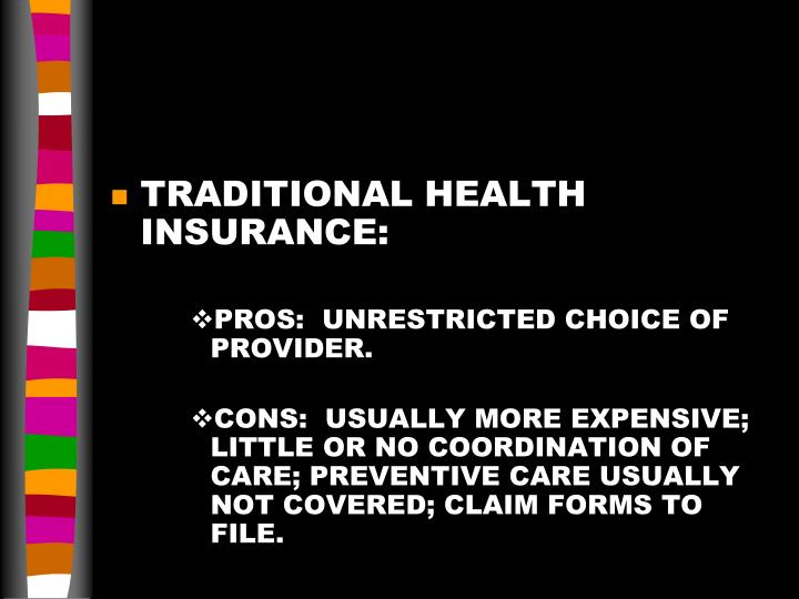 TRADITIONAL HEALTH INSURANCE: