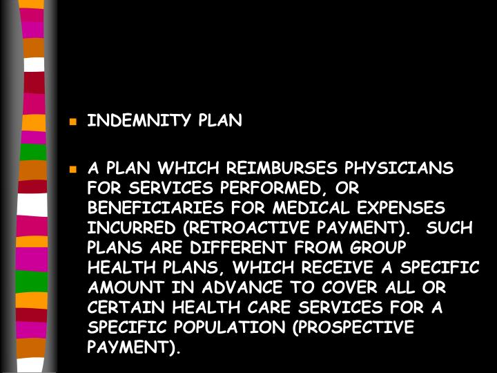 INDEMNITY PLAN