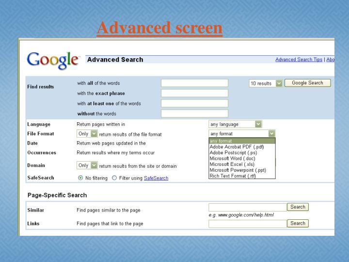 Advanced screen